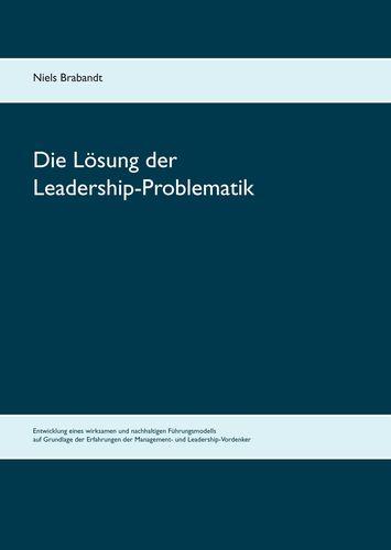Die Lösung der Leadership-Problematik