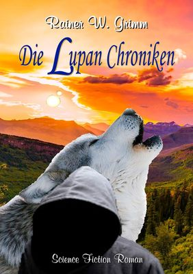 Die Lupan Chroniken