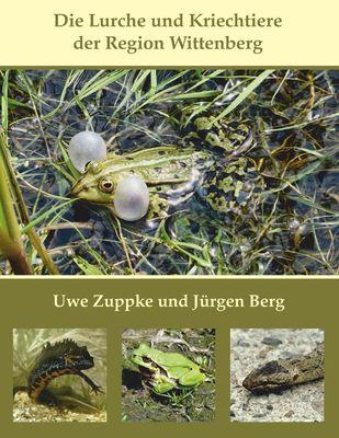 Die Lurche und Kriechtiere der Region Wittenberg