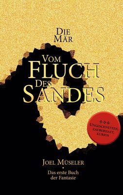 Die Mär vom Fluch des Sandes - Das erste Buch der Fantasie
