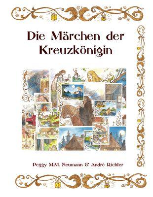 Die Märchen der Kreuzkönigin - neue Auflage