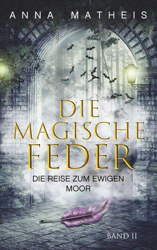 Die magische Feder - Band 2