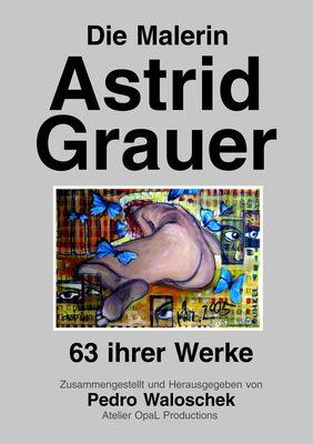 Die Malerin Astrid Grauer