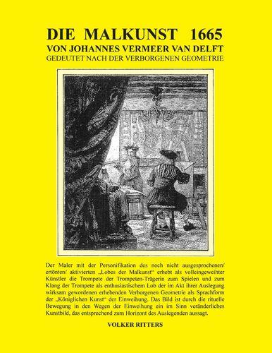 Die Malkunst 1665 von Johannes Vermeer van Delft - Gedeutet nach der verborgenen Geometrie