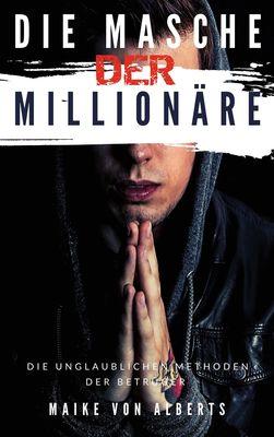 Die Masche der Millionäre