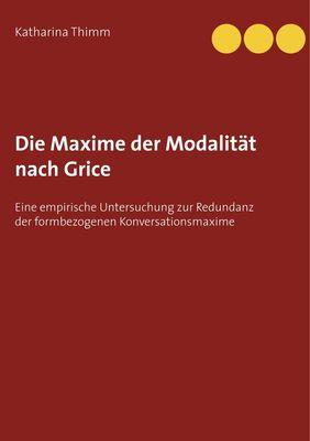Die Maxime der Modalität nach Grice