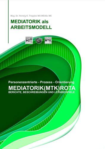 Die Mediatorik als Arbeitsmodell