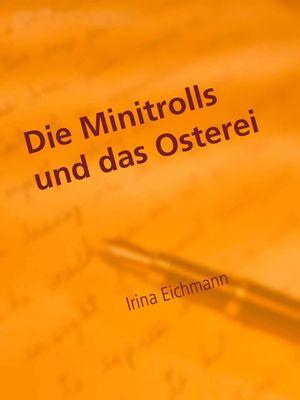Die Minitrolls und das Osterei