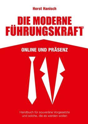 Die moderne Führungskraft 2100 Online und Präsenz