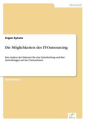 Die Möglichkeiten des IT-Outsourcing