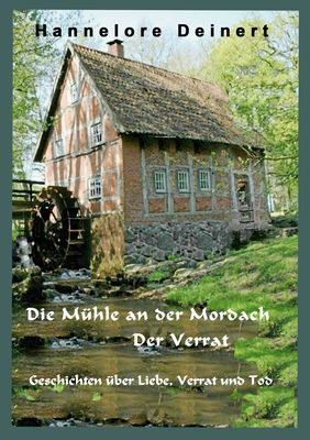 Die Mühle an der Mordach