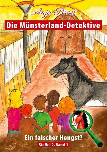 Die Münsterland-Detektive / Ein falscher Hengst?
