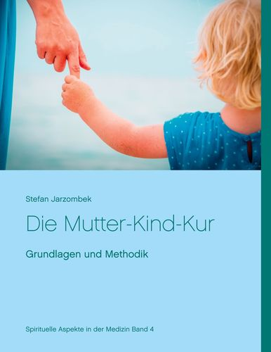 Die Mutter-Kind-Kur