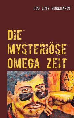 Die mysteriöse Omega Zeit