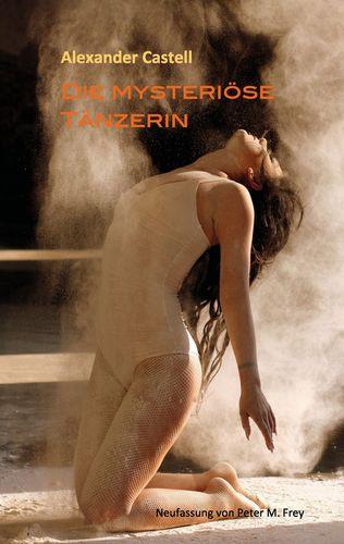 Die mysteriöse Tänzerin
