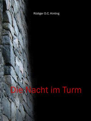 Die Nacht im Turm