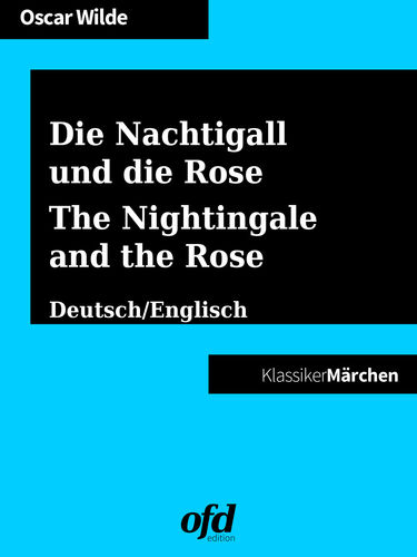 Die Nachtigall und die Rose - The Nightingale and the Rose