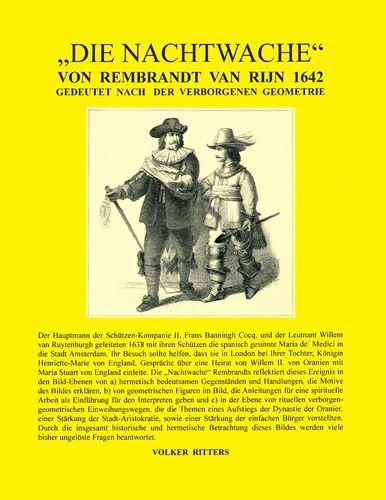 Die Nachtwache von Rembrandt van Rijn 1642 - Gedeutet nach der verborgenen Geometrie