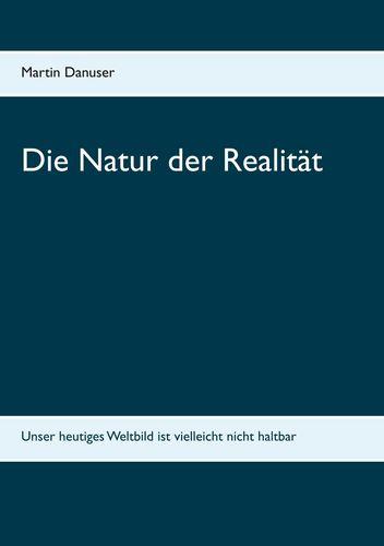Die Natur der Realität