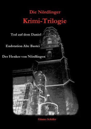 Die Nördlinger Krimi-Trilogie