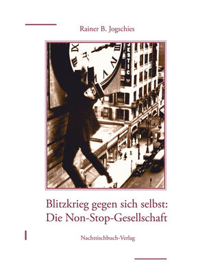 Die Non-Stop-Gesellschaft