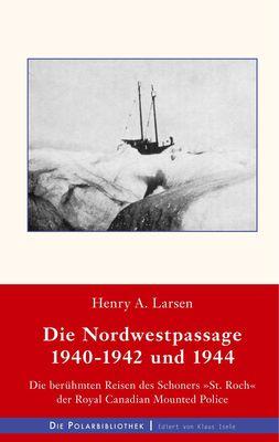 Die Nordwestpassage 1940-1942 und 1944