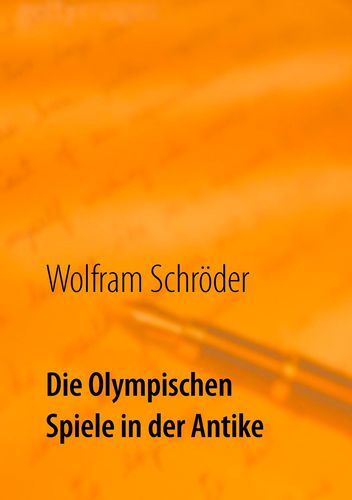 Die Olympischen Spiele in der Antike