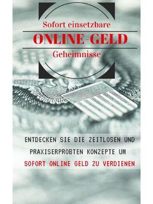 Die Online Geld Geheimnisse