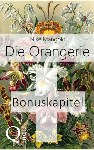 Die Orangerie: BONUSKAPITEL zum Roman