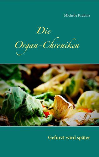 Die Organ-Chroniken