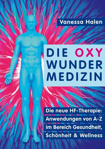 Die Oxy Wunder Medizin