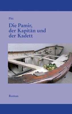 Die Pamir, der Kapitän und der Kadett