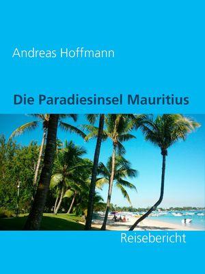 Die Paradiesinsel Mauritius
