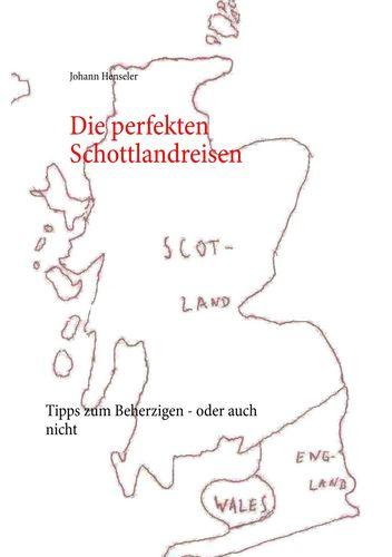 Die perfekten Schottlandreisen