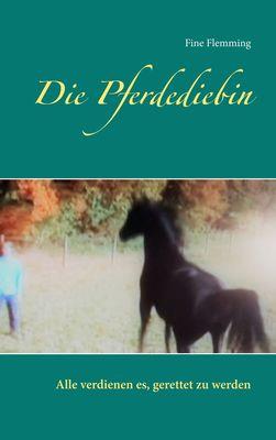Die Pferdediebin