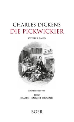 Die Pickwickier Band 2