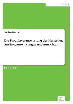 Die Produktverantwortung der Hersteller: Ansätze, Auswirkungen und Aussichten