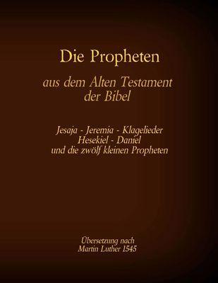 Die Propheten aus dem Alten Testament der Bibel