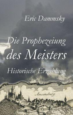 Die Prophezeiung des Meisters