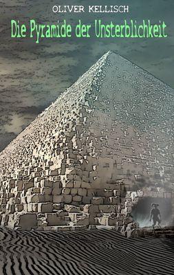 Die Pyramide der Unsterblichkeit