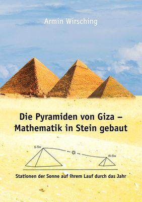 Die Pyramiden von Giza - Mathematik in Stein gebaut