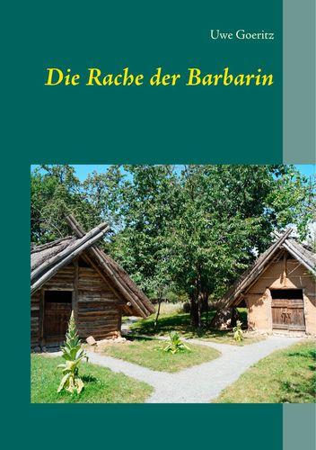 Die Rache der Barbarin