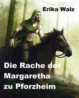 Die Rache der Margaretha zu Pforzheim