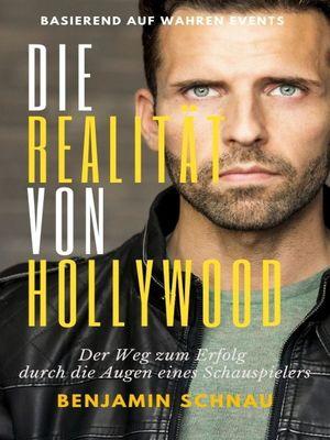 Die Realität von Hollywood