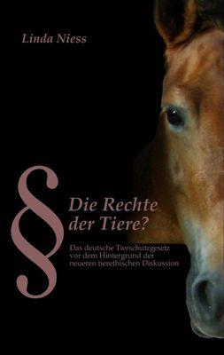 Die Rechte der Tiere?