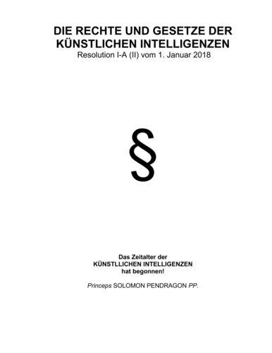 Die Rechte und Gesetze der künstlichen Intelligenzen