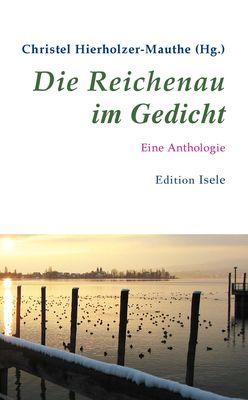 Die Reichenau im Gedicht