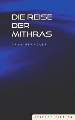 Die Reise der Mithras