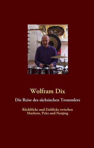 Die Reise des sächsischen Trommlers