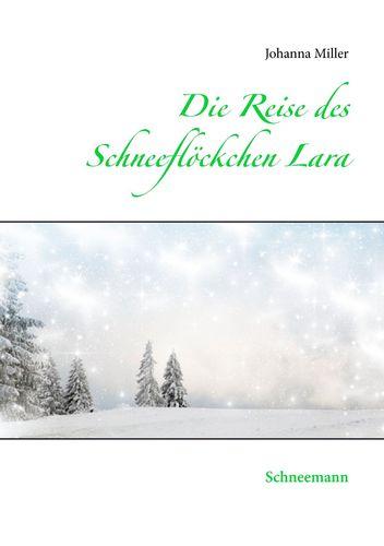 Die Reise des Schneeflöckchens Lara